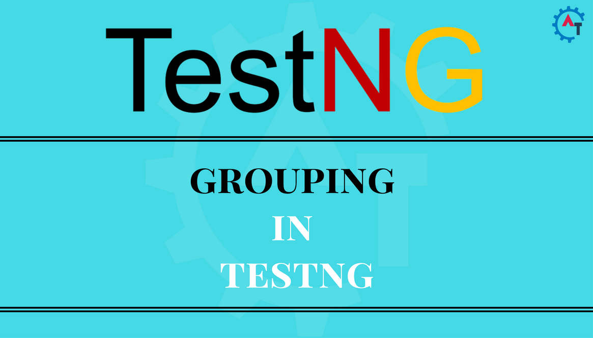 GROUPING IN TestNG