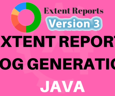 EXTENT REPORTS LOG GENERATION JAVA
