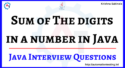 Sum of The digits in a number in Java